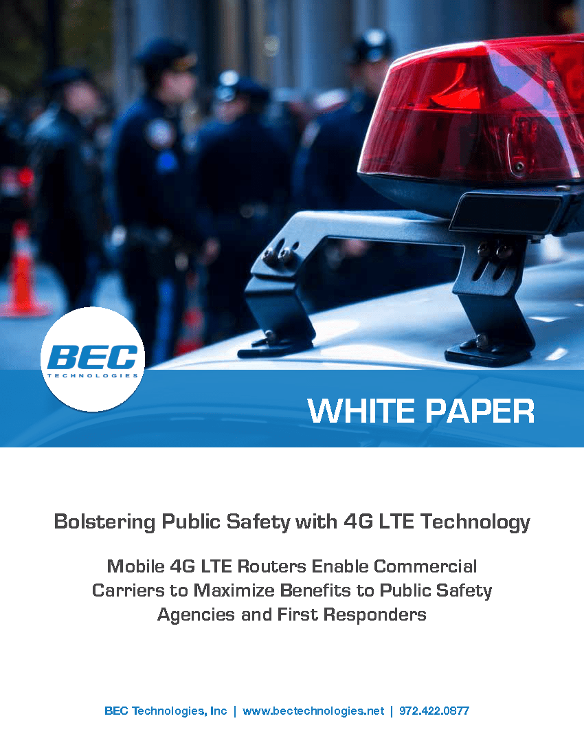 Bolstering Public Safety with 4G LTE Technology