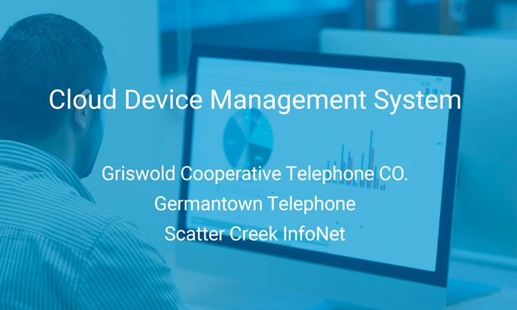 Cloud device management system.